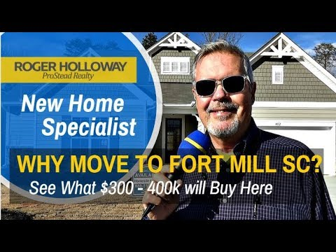 Why Move to Fort Mill SC - New Homes under 400k 704-345-3400