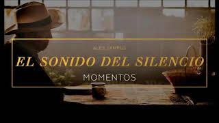 El Sonido del Silencio (Ranchera) - Pista - Alex Campos