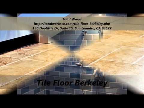 Total Works : Tile Floor Berkeley