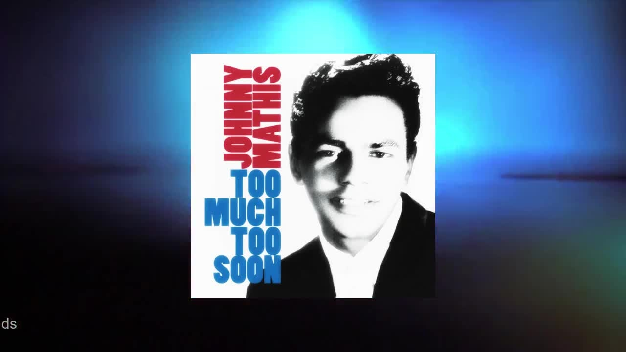 Johnny Mathis - Too Much Too Soon (Full Album)