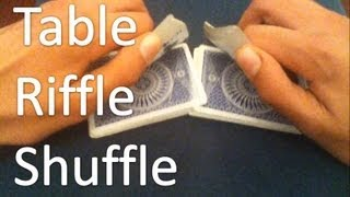 Table Riffle Shuffle - Tutorial