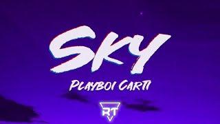 Playboi Carti - Sky (Lyrics)   RapTunes