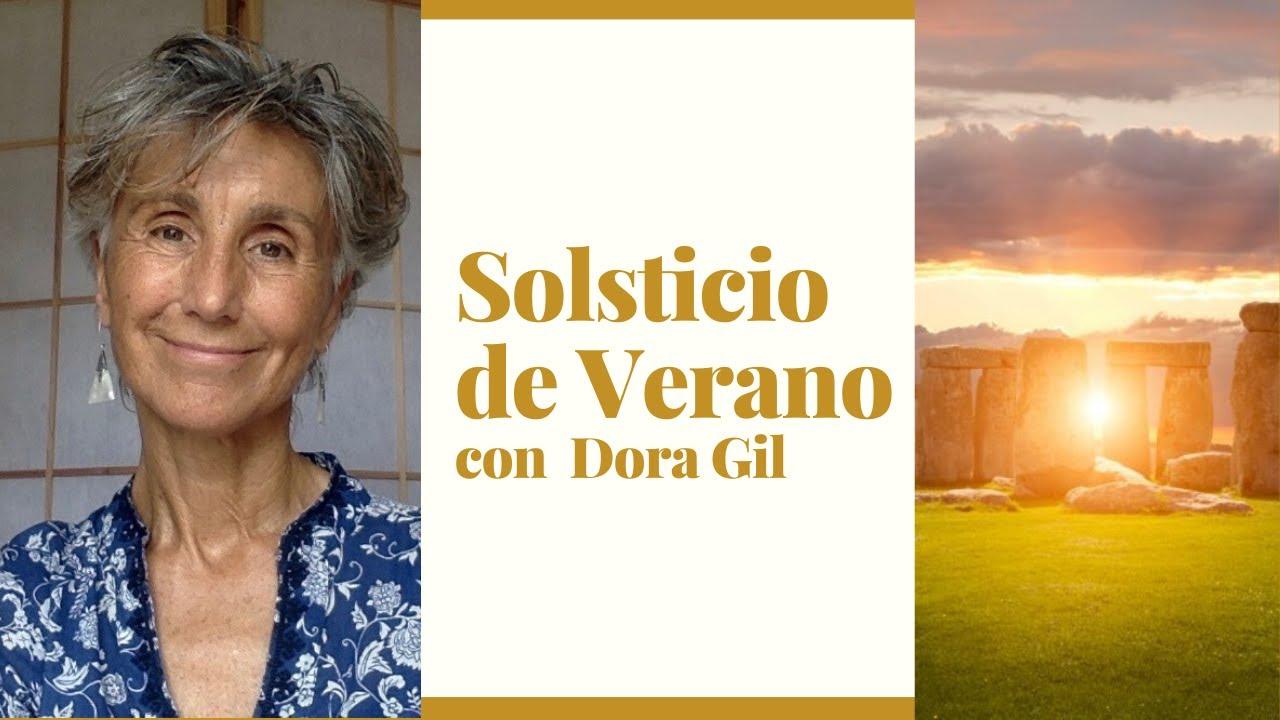 """""""Solsticio de Verano"""" con Dora Gil"""