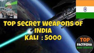 Top Fact's : Top Secret Weapons Of INDIA : KALI 5000 / DRDO SECRET PROJECT