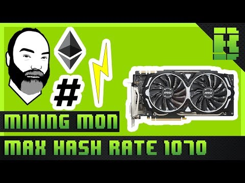 GTX 1070 Ethereum Mining Overclock Settings Hashrate & Power Consumption | MSI Armor