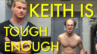 Keith Apicary is Tough Enough
