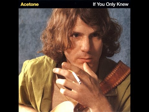 Acetone - If You Only Knew (Full Album)