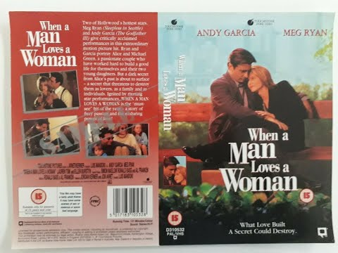 Original VHS Opening: When A Man Loves A Woman (1995 UK Rental Tape)