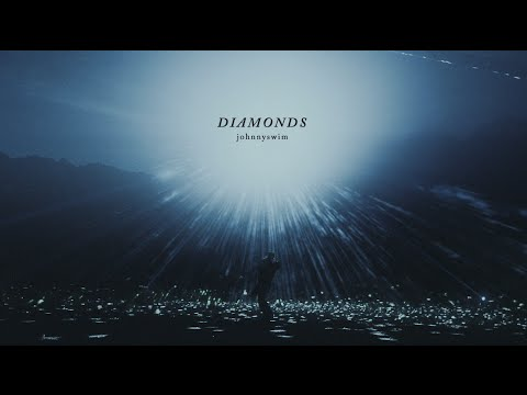 JOHNNYSWIM: Diamonds (Official Music Video)