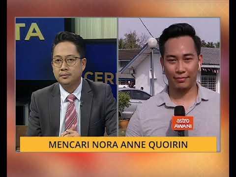 Cerita Sebalik Berita: Mencari Nora Anne Quoirin