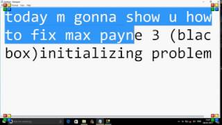 HOW TO FIX THE INITIALIZING SCREEN IN MAX PAYNE 3 (Fixed 2017)