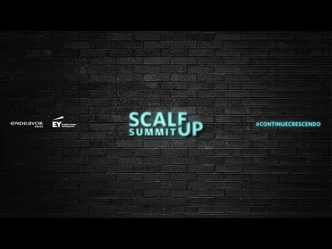 Scale-up Summit 2017 | Assista ao vivo