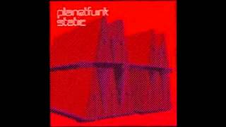 Planet Funk - Static (Martin Buttrich Dub)
