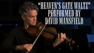 "David Mansfield Plays the ""Heaven's Gate Waltz"""