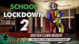 Creepy Clown School Lockdown 2 | Al Dente Creepypasta 11