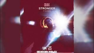 Quix & Elanese - Stronger (Gidexen Remix)