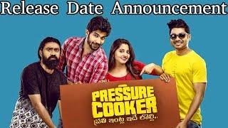 Pressure Cooker Movie Release Date Announcement | Sai Ronak, Preethi Asrani