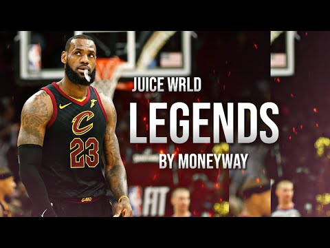 "LeBron James Mix | ""Legends"" Juice Wrld"