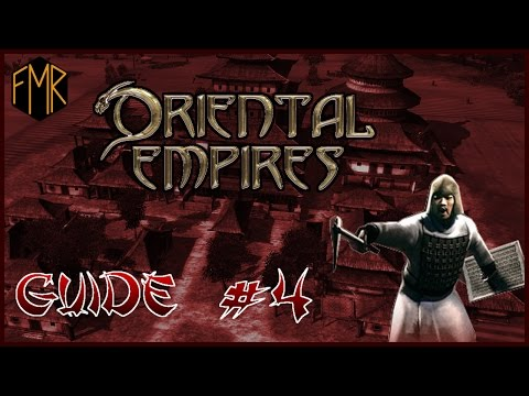 Oriental Empires - Gameplay guide #4 - The siege of Qinyi part 1