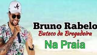 Bruno rabelo e buteco da bregadeira ciumeira ...