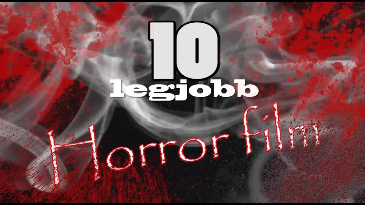 A 10 legjobb horror film