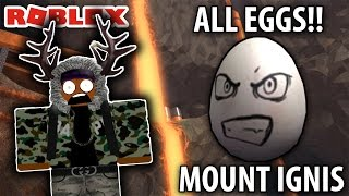HOW TO GET ALL EGGS IN MOUNT IGNIS! - ROBLOX EGG HUNT 2017 EP.3