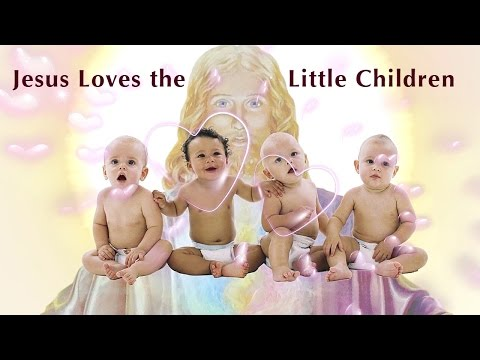 Song: Jesus Loves the Little Children