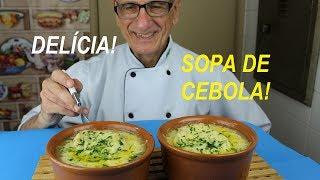 SOPA DE CEBOLA (RECEITA DE SOPA – DELICIOSA!)