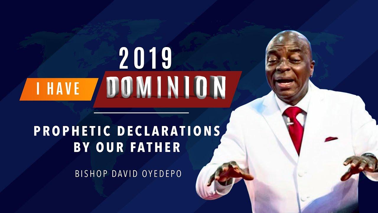 Winners Chapel 2019 Prophetic Declarations by Bishop Oyedepo