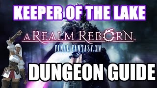Keeper of the Lake Dungeon Guide - Final Fantasy XIV: A Realm Reborn