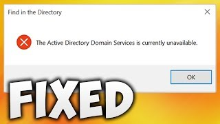 How To Fix The Active Directory Domain Services Is Currently Unavailable Error (Easy Solution)