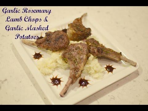 Rosemary Garlic Lamb Chops & Mashed Potatoes