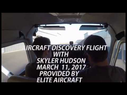 ELITE AIRCRAFT DISCOVERY FLIGHT WITH SKYLER HUDSON MARCH 11, 2017