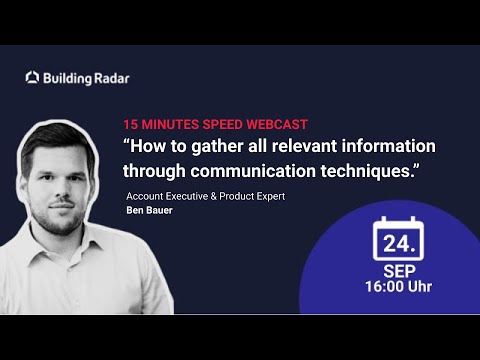 Building Radar: How to gather all relevant information through communication techniques
