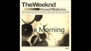 The Morning- The Weeknd Chopped and Screwed [By Dj .FiftyCal]