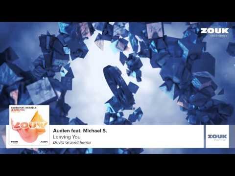 Audien feat  Michael S    Leaving You David Gravell Remix)