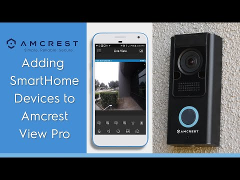 How To Load Amcrest Smart Home Devices Into AmcrestView Pro App