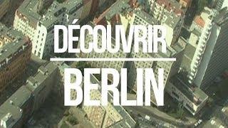 Découvrir Berlin - Episode 1 (Big City Life)