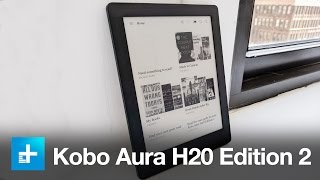 kobo Aura H2O Edition 2 - Hands On Review