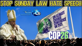 Pope Francis: In Tнe Name Of God Ban SUNday Law Hate Speech Three Angel Messages Conspiracy Theories