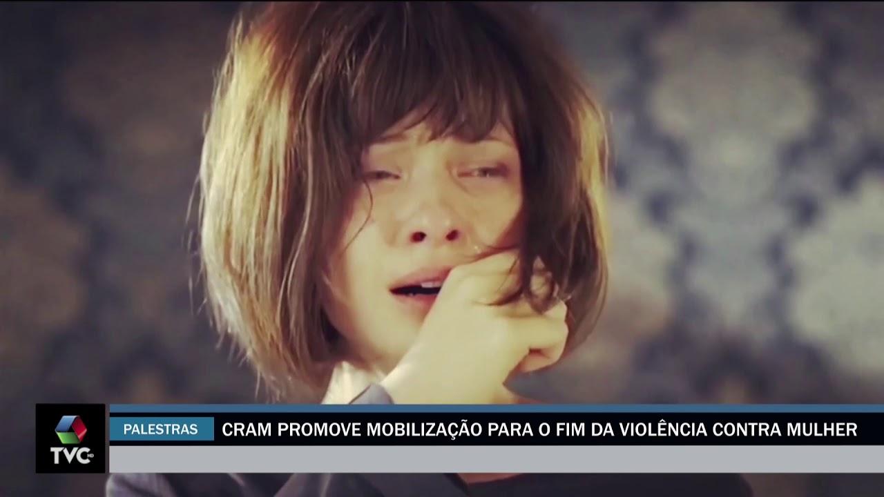 CRAM promove mobilização para o fim da violência contra mulher