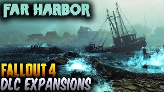 Fallout 4 DLC NEW FIRST DLC s Revealed - Far Harbor More Release Date Details Fallout 4 DLC 1