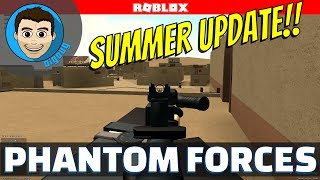 Roblox Phantom Forces : Summer Update! New Maps, New Guns! Colt LMG!