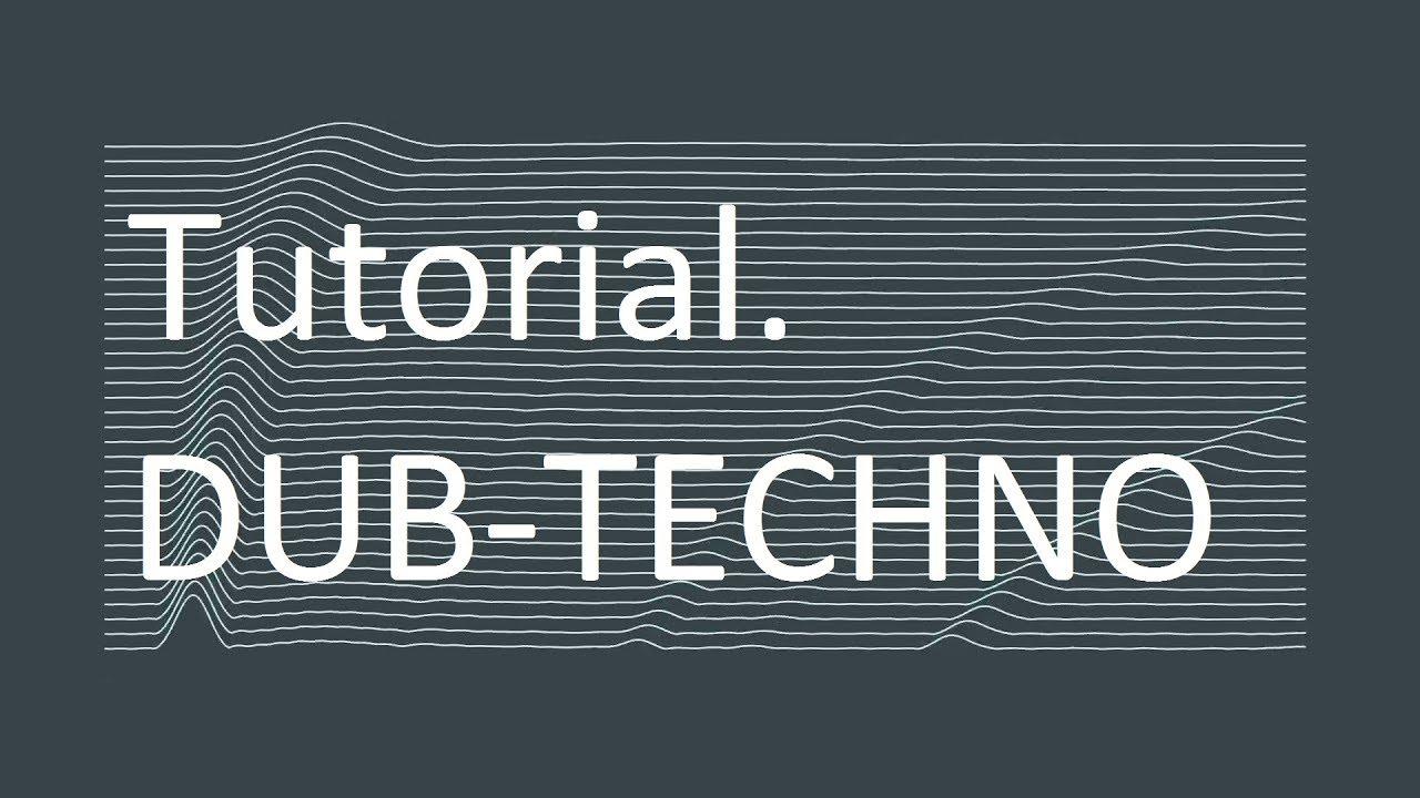 How To Produce Dub Techno P.1 Basic Beat  Basic P&l Template