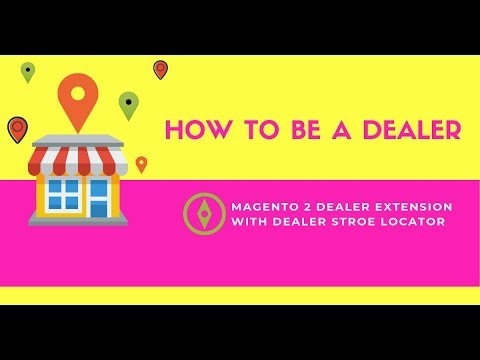 How Customers Register To Be Dealers | Magento 2 Dealer Extension with Dealer Store Locators thumbnail