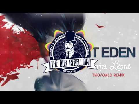 Mt Eden  Sierra Leone feat Freshly Ground TWO OWLS Remix
