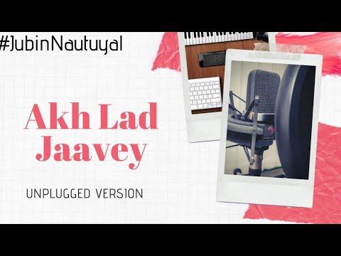 Akh Lad Jaave Acoustic