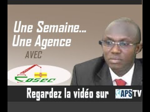 Mr Mamadou Ndione : UNE AGENCE... UNE SEMAINE interview DG COSEC