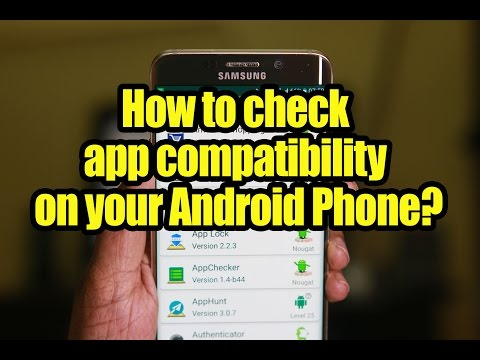 How to check app compatibility on your Android Phone?