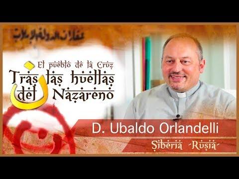 Tras las huellas del Nazareno: D. Ubaldo Orlandelli